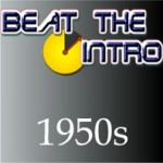 Beat the Intro – 1950s