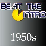 Beat the Intro – 1950s