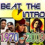 Beat the Intro – 1970 to 2009