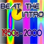 Beat the Intro – 1950s-2000s