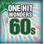 60s One Hit Wonders That Topped The Charts