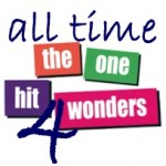 All Time One Hit Wonders – 4