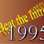Beat the Intro – 1995