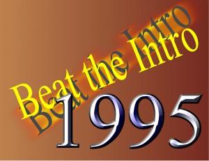 Beat the Intro – 1995