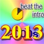 Beat the Intro – 2013