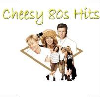 Cheesy 80s Hits