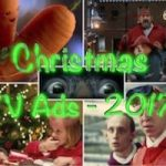Christmas TV Ads 2017 (with video)