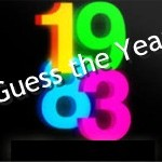 Guess The Year – 1983