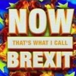 Now! That's What I Call Brexit – side 1