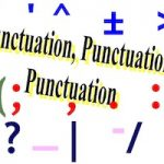 Punctuation, Punctuation, Punctuation