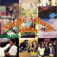 Singles That Were Album Titles
