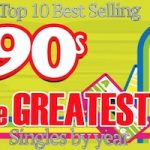 Top Selling 90s Hits by Year