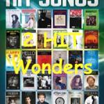 Two Hit Wonders